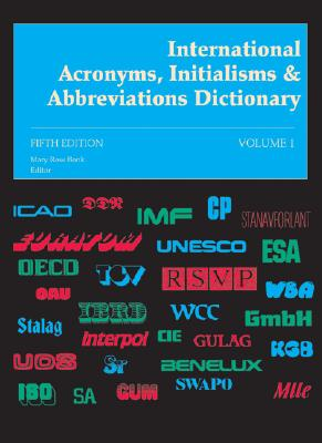 Image for International Acronyms, Initialisms and Abbreviations Dictionary: 1