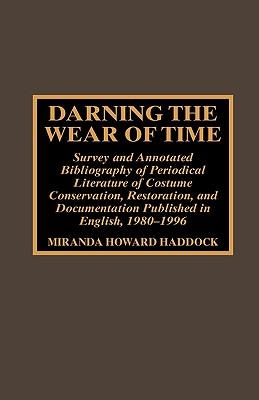 Darning the Wear of Time, Haddock, Miranda Howard