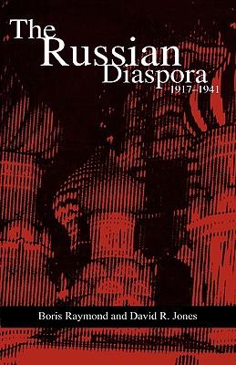Image for The Russian Diaspora: 1917-1941