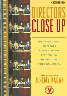 Image for Directors Close Up: Interviews with Directors Nominated for Best Film by the Directors Guild of America