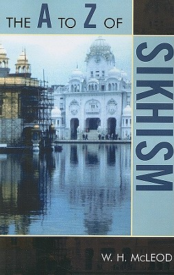 Image for The A to Z of Sikhism (The A to Z Guide Series)