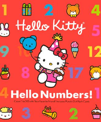 Image for Hello Kitty, Hello Numbers!: Counting 1 to 20 with Your Favorite Friend! Includes Punch-Out Flash Cards
