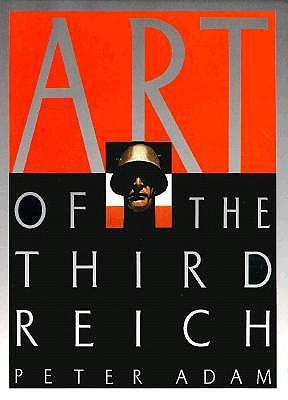 Art of the Third Reich, Peter Adam