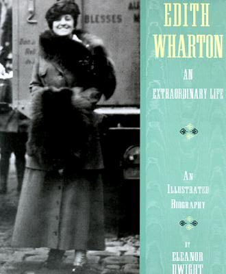 Image for An Extraordinary Life [Edith Wharton]
