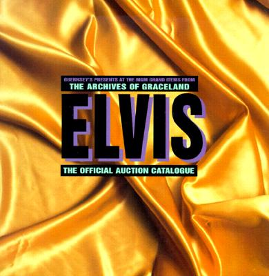Image for Elvis: The Official Auction Catalogue Abrams