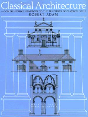 Image for Classical Architecture (First American Edition)