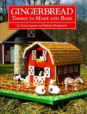 Image for GINGERBREAD THINGS TO MAKE AND BAKE