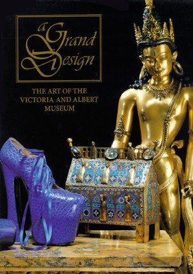 Image for A Grand Design: The Art of the Victoria and Albert Museum