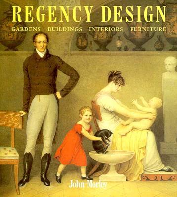 Image for Regency Design 1790-1840