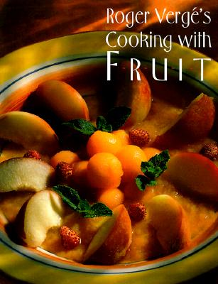 Image for Roger Verge's Cooking With Fruit