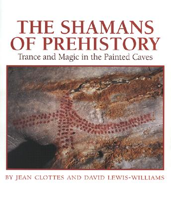 Image for The Shamans of Prehistory