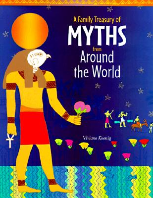 Image for A Family Treasury of Myths from Around the World