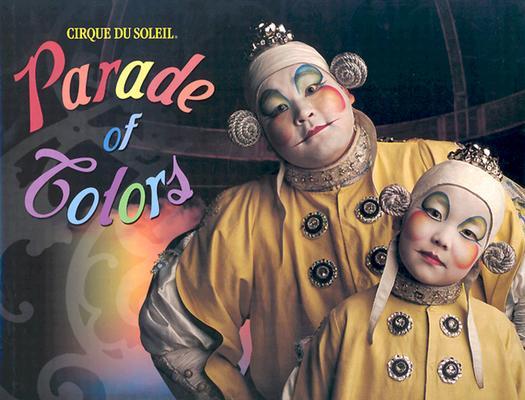 Image for Cirque Du Soleil: Parade Of Colors