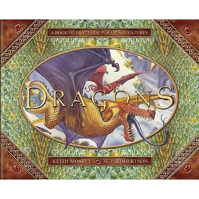 Image for Dragons A Pop-Up Book of Fantastic Adventures