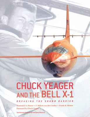 Image for Chuck Yeager and the Bell X-1: Breaking the Sound Barrier