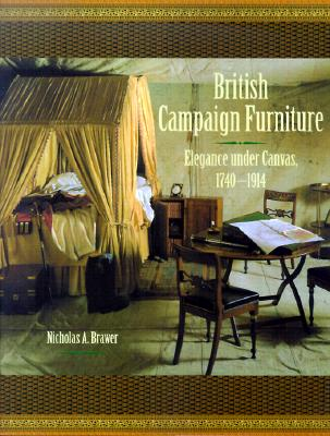 Image for British Campaign Furniture: Elegance Under Canvas, 1740-1914