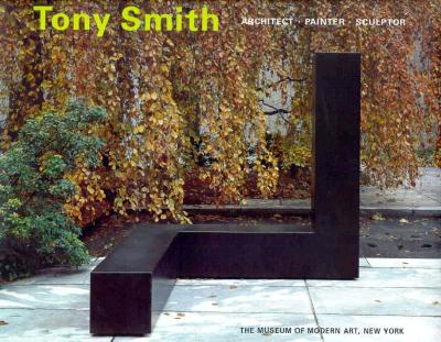 Image for TONY SMITH : ARCHITECT/PAINTER/SCULPTOR
