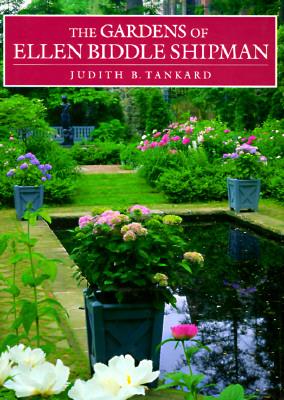 Image for The Gardens of Ellen Biddle Shipman