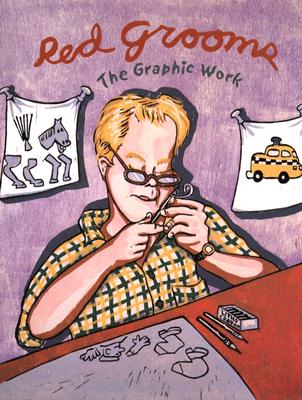 Image for Red Grooms: The Graphic Work [Hardcover] by Knestrick, Walter; Katz, Vincent