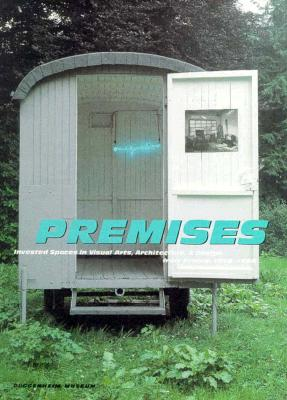 Image for Premises: Invested Spaces in Visual Arts, Architecture, & Design from France : 1958-1998 (Guggenheim Museum Publications)