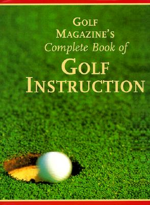 Image for GOLF MAGAZINE'S COMPLETE BOOK OF GOLF IN