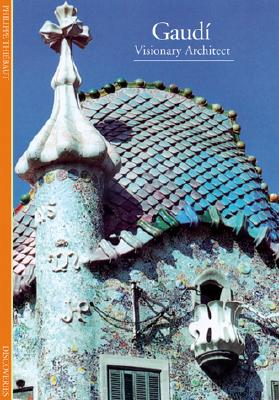 Image for Gaudi: Visionary Architect (Abrams Discoveries)