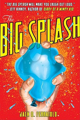 The Big Splash, Ferraiolo, Jack D.