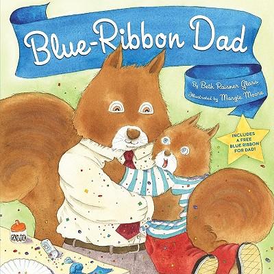 Blue-Ribbon Dad, Beth Raisner Glass