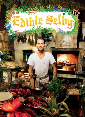 Image for Edible Selby (The Selby)