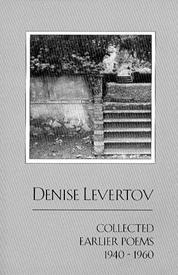 Collected Earlier Poems, 1940-1960, Levertov, Denise