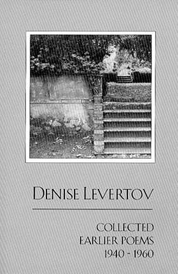 Collected Earlier Poems 1940-1960, Levertov, Denise