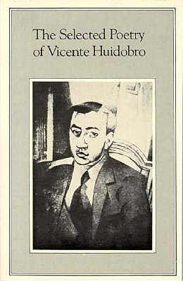 Image for The Selected Poetry of Vicente Huidobro
