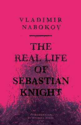 The Real Life of Sebastian Knight (New Directions Paperbook), VLADIMIR NABOKOV