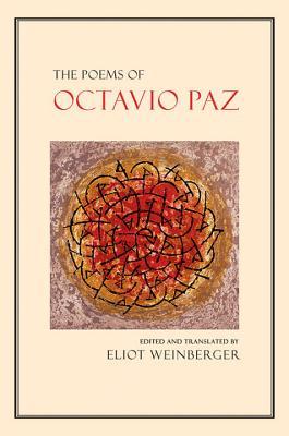 The Poems of Octavio Paz, Paz, Octavio