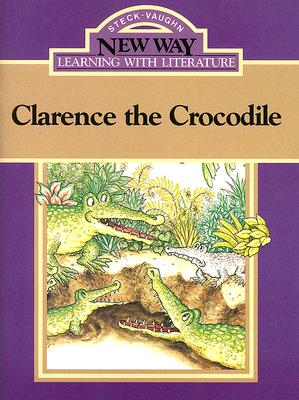 Image for Clarence the Crocodile (New Way: Learning with Literature (Violet Level))