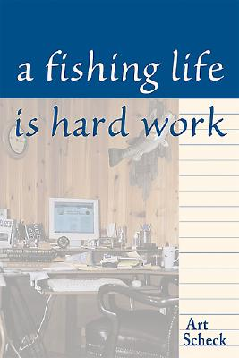 Image for FISHING LIFE IS HARD WORK