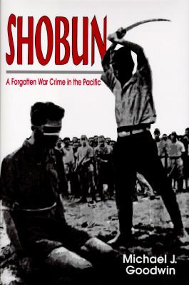 Image for Shobun, A Forgotten War Crime in the Pacific