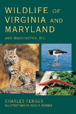 Image for Wildlife of Virginia and Maryland: and Washington, D.C.