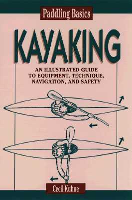 Image for Paddling Basics: Kayaking (Paddling Basics , No 2)