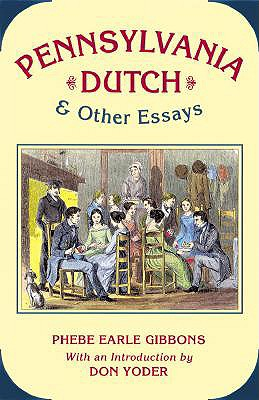 Image for Pennsylvania Dutch and Other Essays