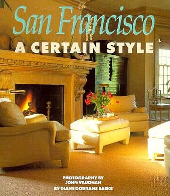 Image for San Francisco: A Certain Style D