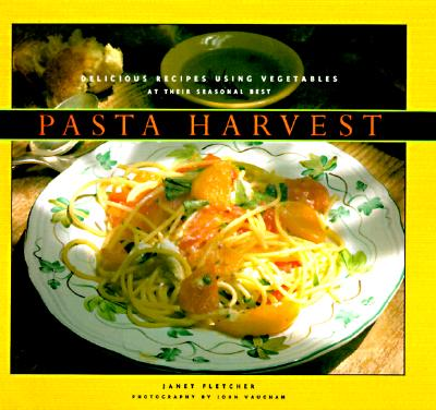 Image for PASTA HARVEST : DELICIOUS RECIPES USING