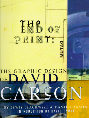 Image for END OF PRINT GRAPHIC DESIGN OF DAVID CARSON
