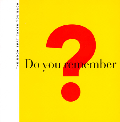 Image for Do You Remember?: The Book That Takes You Back