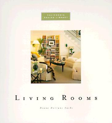 Living Rooms: California Design Series, Saeks, Diane Dorrans