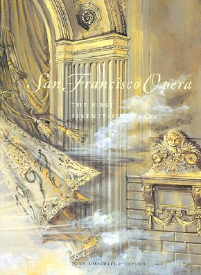 Image for SAN FRANCISCO OPERA - FIRST 75 YEARS