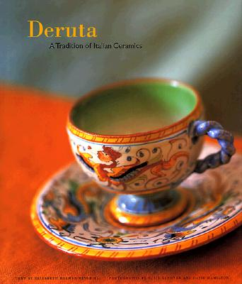 Image for Deruta: A Tradition of Italian Ceramics