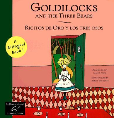 Image for Goldilocks and the Three Bears/ Ricitos de Oro y los tres osos
