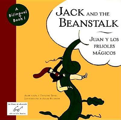 Jack and the Beanstalk / Juan y los Frijoles Mágicos  (Spanish Edition)