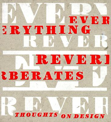 Image for EVERYTHING REVERBERATES: Thoughts on Design